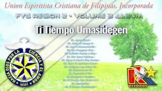 Ti Tiempo Umasidegen - UECFI FYS Region 2 - Volume 3