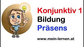 Konjunktiv 1 Präsens (Gegenwart) Bildung