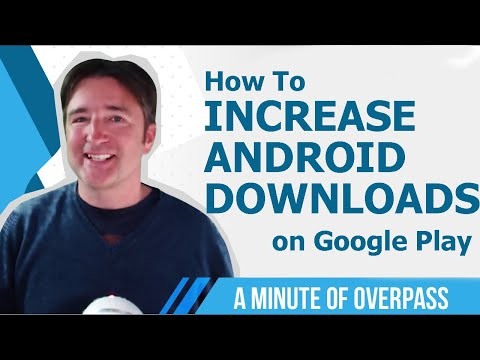How To Increase App Downloads On Google Play Using ASO