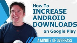 How to increase App Downloads on Google Play Using App Store Optimization ASO- A Minute of Overpass