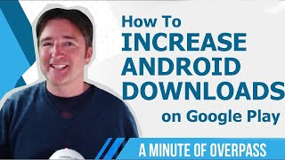 📱 How to increase App Downloads on Google Play using ASO