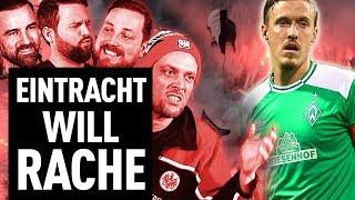 Eintracht Frankfurt will sich an Werder Bremen rächen!   FUSSBALL 2000 - der Eintracht-Videopodcast