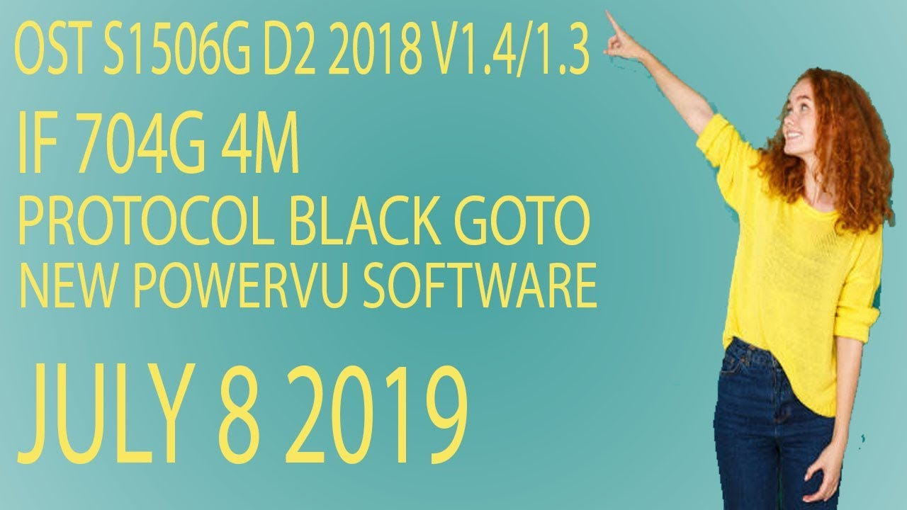IF 704G 4M PROTOCOL BLACK GOTO NEW POWERVU SOFTWARE 8 JULY 2019