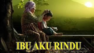 """Gambar cover Lagu sholawat sedih merdu """"bikin nangis"""" IBU AKU RINDU"""