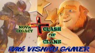Nova legacy +Coc 😱!!!