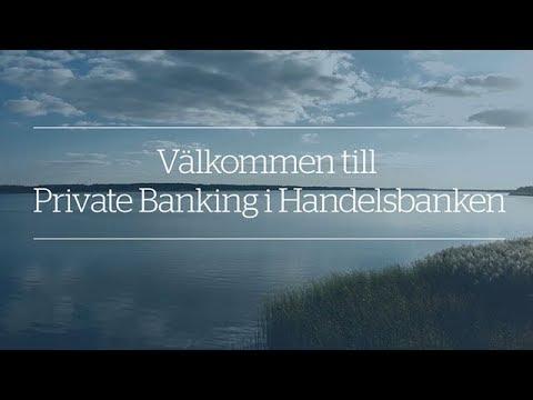 Private Banking i Handelsbanken - en högst personlig affär