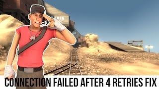 TF2 Server Tutorial: Connection Failed After 4 Retries Fix