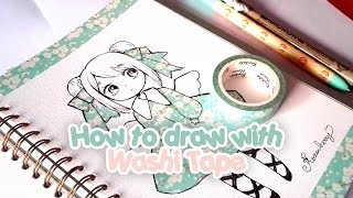 How to draw with washi tape 【TUTORIAL】