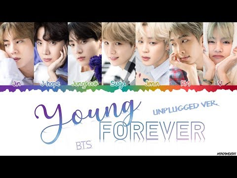 BTS (방탄소년단) – 'Young Forever' (Unplugged ver.) Lyrics [Color Coded Han_Rom_Eng]