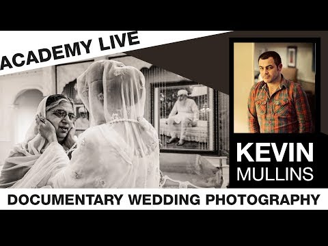 ACADEMY LIVE | Kevin Mullins - Documentary Photography & Weddings