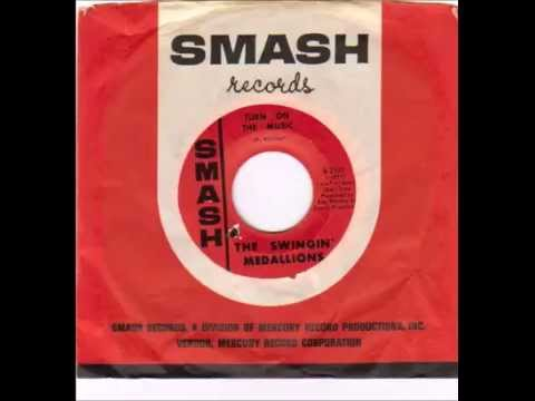 The Swingin' Medallions - Turn On The Music (1967)