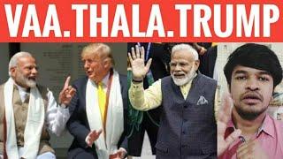 Vaa Thala Trump | Tamil | Madan Gowri | Namaste