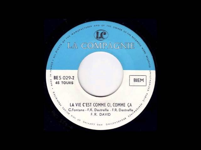 F. R. David - La vie c'est comme ci, comme ça (French Psych Sitar Freakbeat)