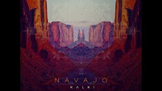 Kalki - Navajo (Original Mix)