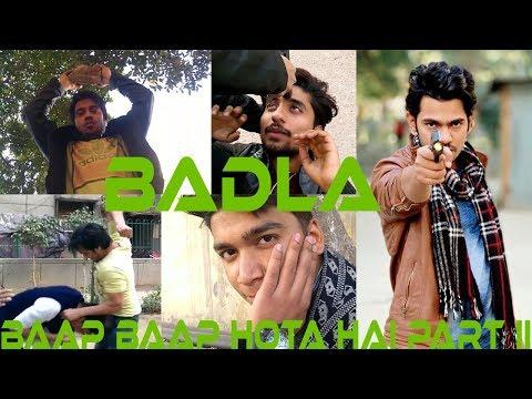 Badla - Baap Baap Hota Hai Part-2 || DaMindFilter || DMF Creation || The Mind Filter ||