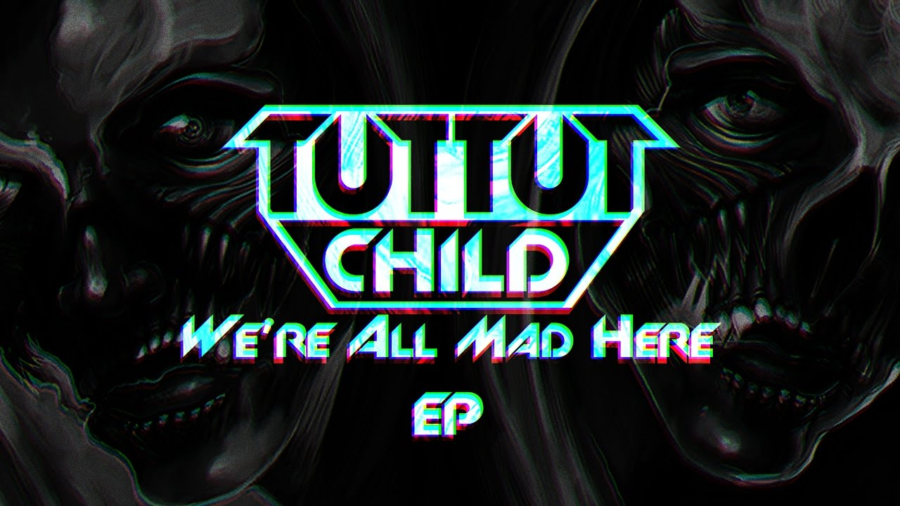 Ranking Every Song On We Re All Mad Here Ep Tut Tut Child Youtube