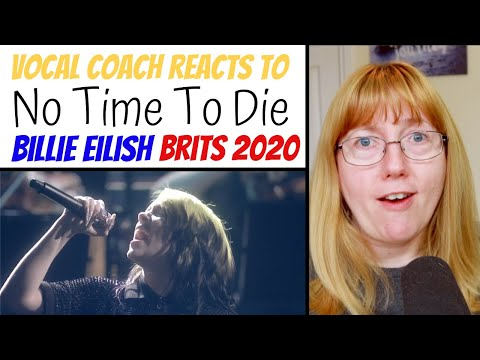 Vocal Coach Reacts To Billie Eilish 'No Time To Die' The Brits 2020