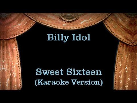 Billy Idol - Sweet Sixteen - Lyrics (Karaoke Version)