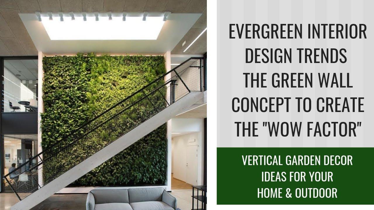 Vertical Garden Decor Ideas For Home & Outdoor | Evergreen ...