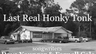 Dave & Farnell demo - Last Real Honky Tonk