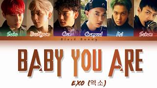 Download lagu EXO (엑소) - Baby You Are (Color Coded Lyrics Han/Rom/Eng/가사)