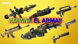 MINIJUEGO!! ADIVINA EL ARMA DE FORTNITE POR SU SONIDO **TODAS LAS ARMAS FORTNITE**