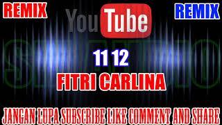 Gambar cover Karaoke Remix KN7000 Tanpa Vokal | 11 12 - Fitri Carlina HD