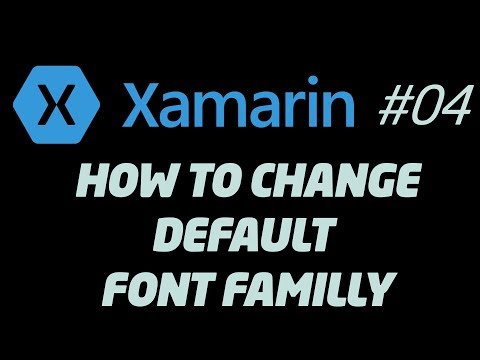 Xamarin Forms How To Change Font Family For All App Or A Label