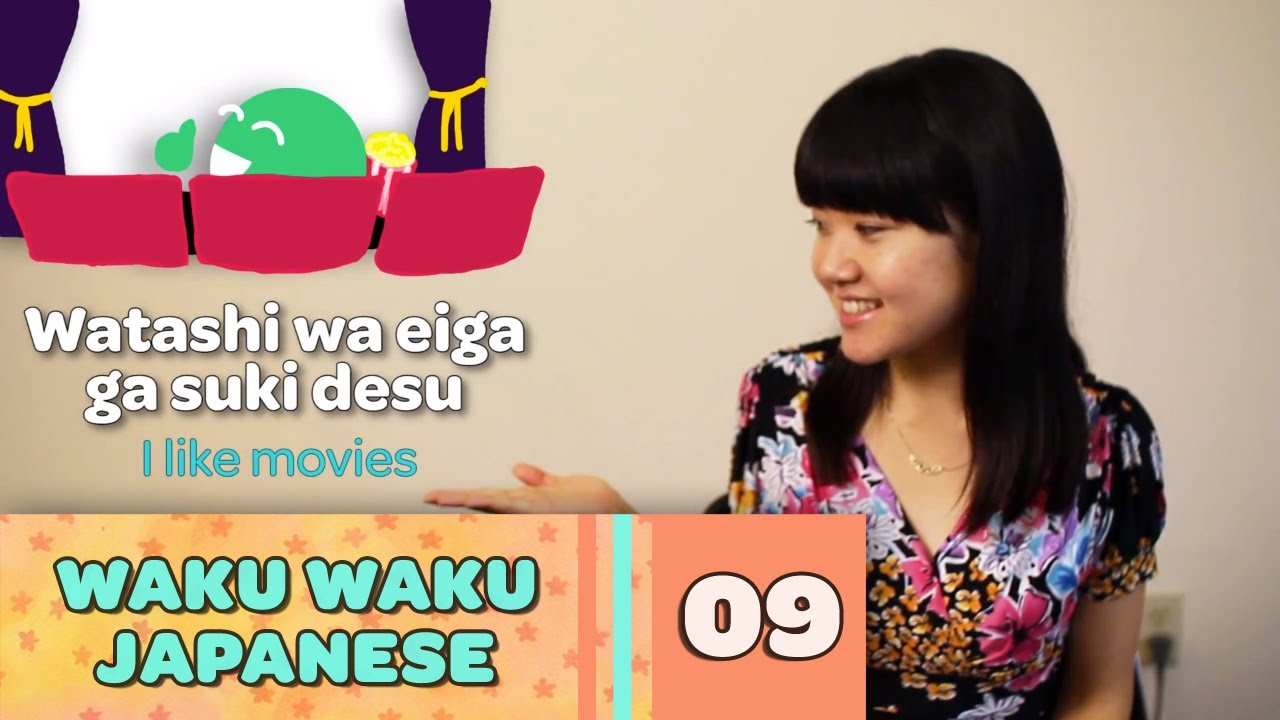 Waku Waku Japanese - Language Lesson 9: I like ~ / I don't like ~