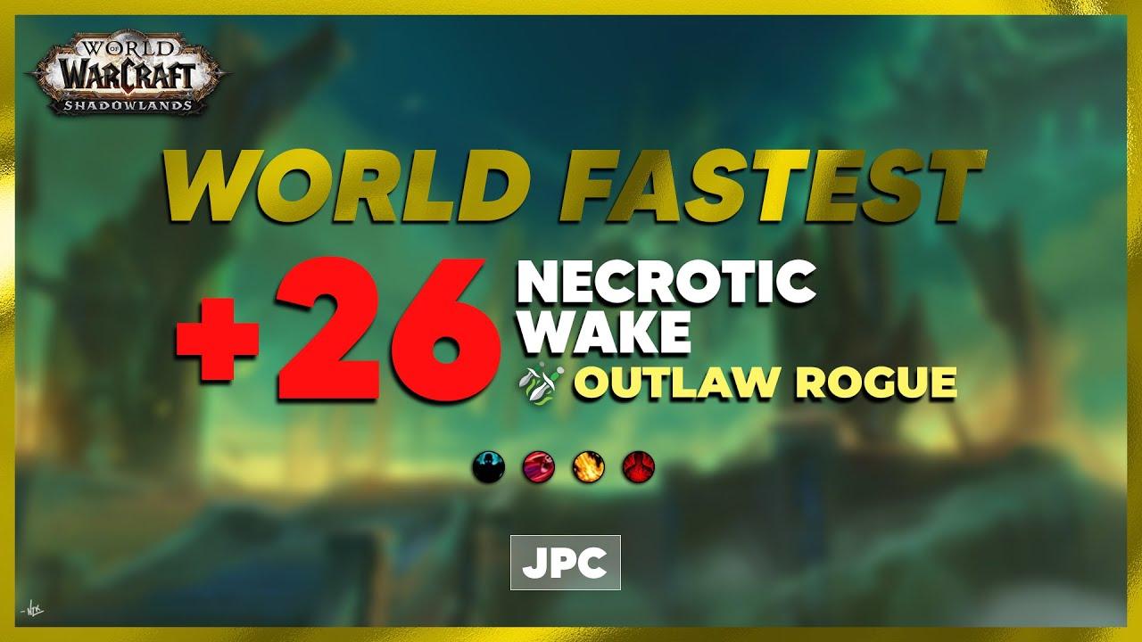 Download +26 Necrotic Wake | JPC Rogue PoV