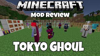 Minecraft Anime Tokyo Ghoul Mod Review (kaneki Ghoul, touka, The Owl, Quinque and more!)