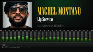 Machel Montano - Lip Service (Lip Service Riddim) [Soca 2017] [HD]