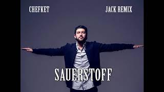 Chefket - Sauerstoff Remix 2017