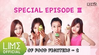 LIME TV Special Ep. Age of Food Fighters-2