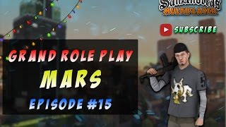 Grand Role Play ll Episode #15