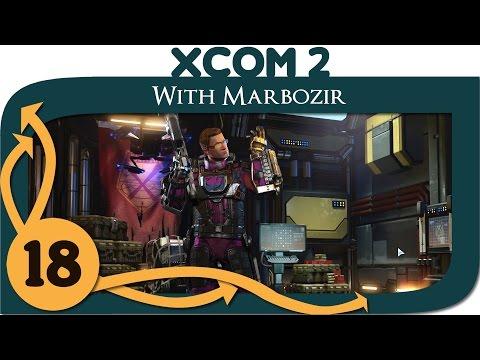 XCOM 2 - Ep. 18 - More Explosives! (No Mission) - Let's Play XCOM 2 Gameplay