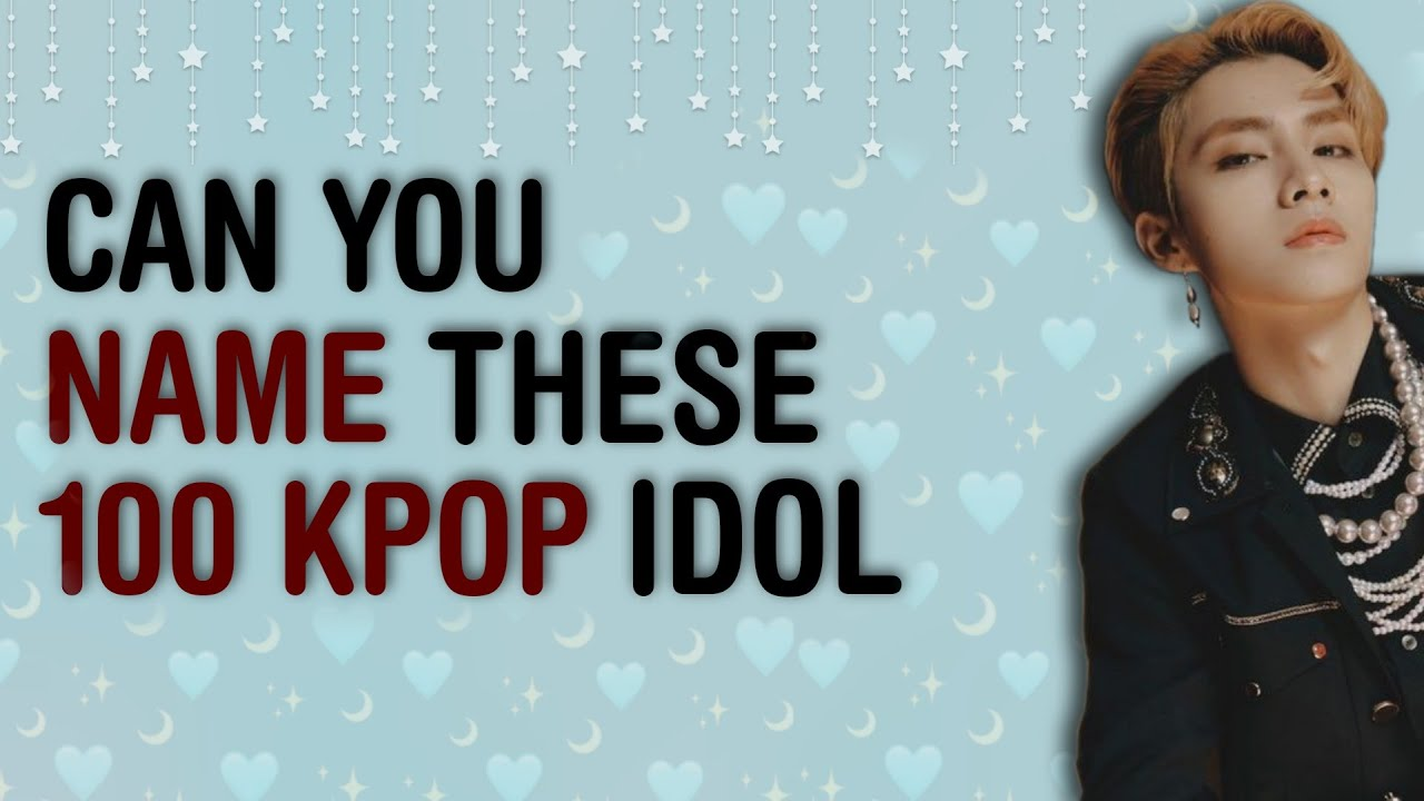 !! KPOP IDOL EXPERTIZE TEST | CAN YOU MENTION THE NAME OF THESE 100 KPOP IDOLS? | KPOP GAMES