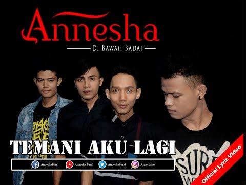 Annesha Band - Temani Aku Lagi (Official Lyric Video)
