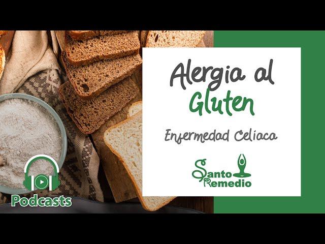 Alergia al gluten / Enfermedad celiaca - Santo Remedio Panamá.