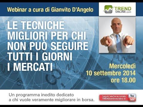 Tecniche per chi non può seguire tutti i giorni  i mercati di Gianvito D'Angelo