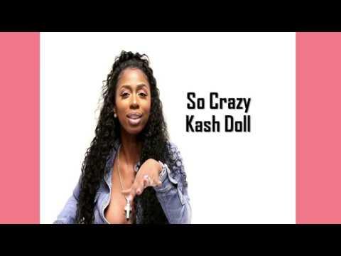 So Crazy Kash Doll Lyrics