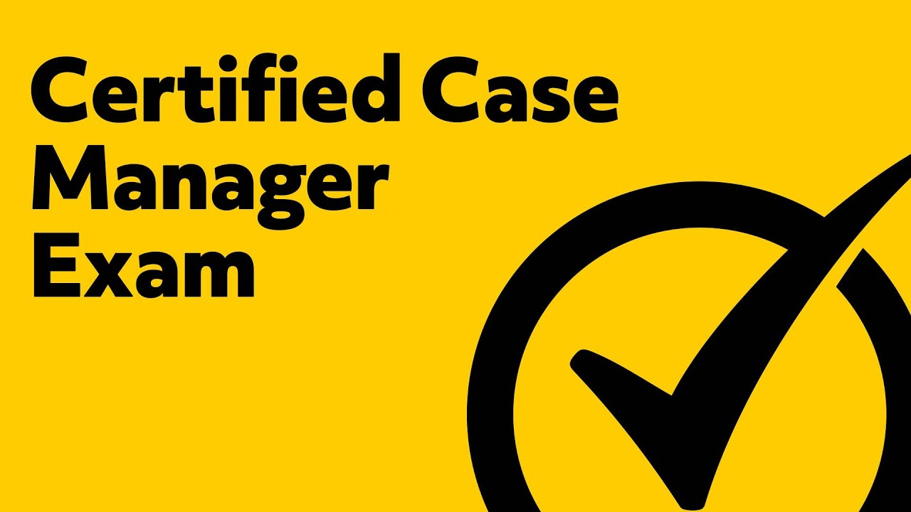 Certified Case Manager Exam End of Life Issues