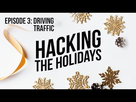 EPISODE 3: Driving Traffic: Combining Organic and Paid Strategies to Test, Learn and Optimize
