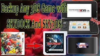 How To Dump Any 3DS Game Cartridge with SKY3DS+ And SKYDOCK (11.10.0-43)