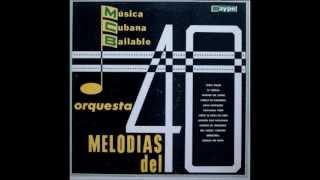 Orquesta Melodías del 40 - Camino De Venezuela