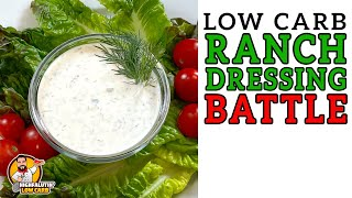 Low Carb RANCH DRESSING Battle - The BEST Keto Ranch Dressing Recipe!