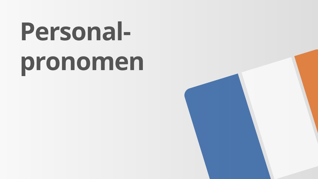 Indirekte Rede: Die Personalpronomen | Französisch | Grammatik - YouTube