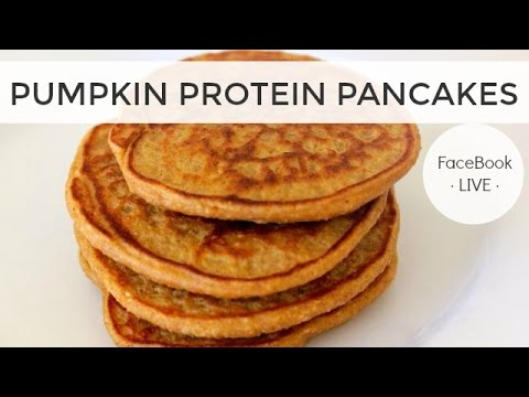 Healthy Breakfast Ideas - Pumpkin Protein Pancake Recipe - FaceBook LIVE