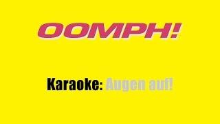 Karaoke: Oomph! / Augen auf!