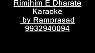 Rimjhim E Dharate Karaoke 9932940094
